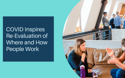 COVID Inspires Re-Evaluation of Where and How People Work