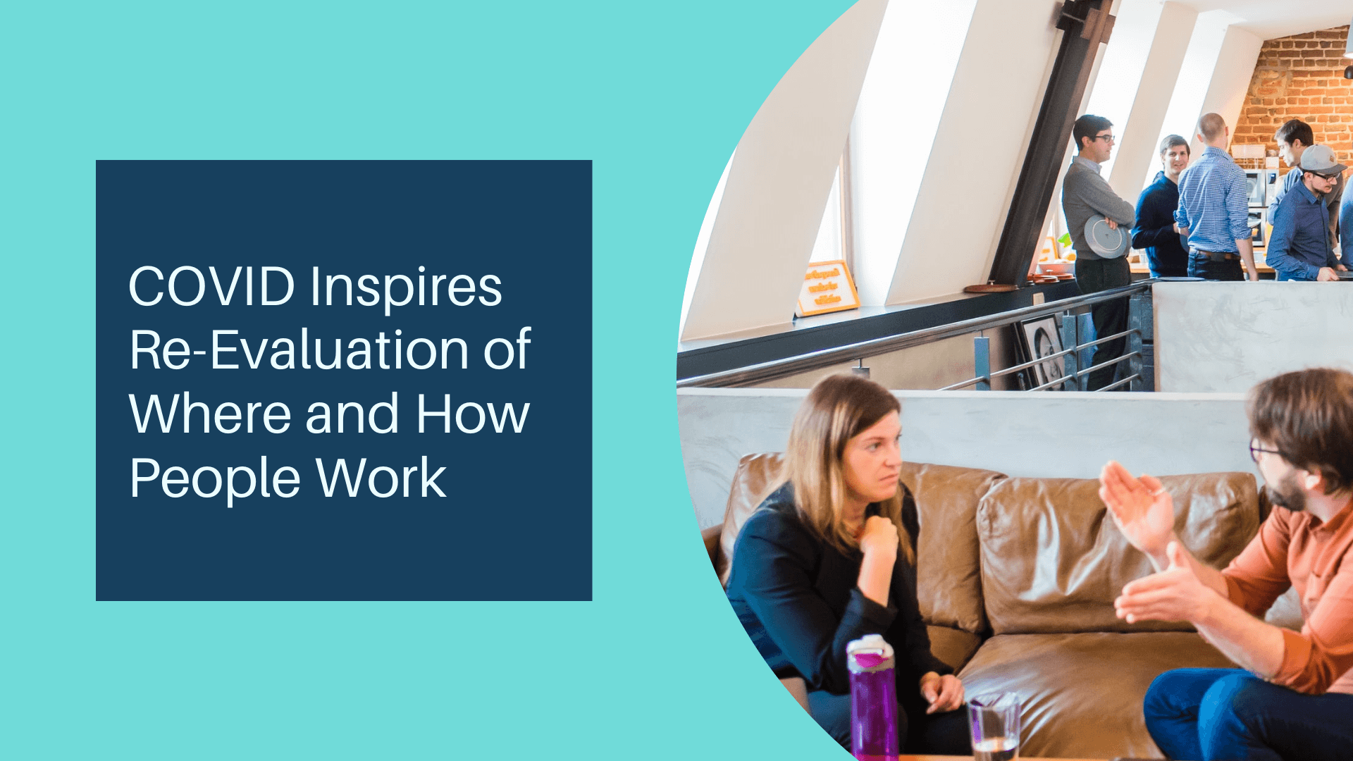 Symphony Employer Solutions Keeps YOUR Business Compliant ~ COVID Work from Home Inspires Re-evaluation of Where and How People Work