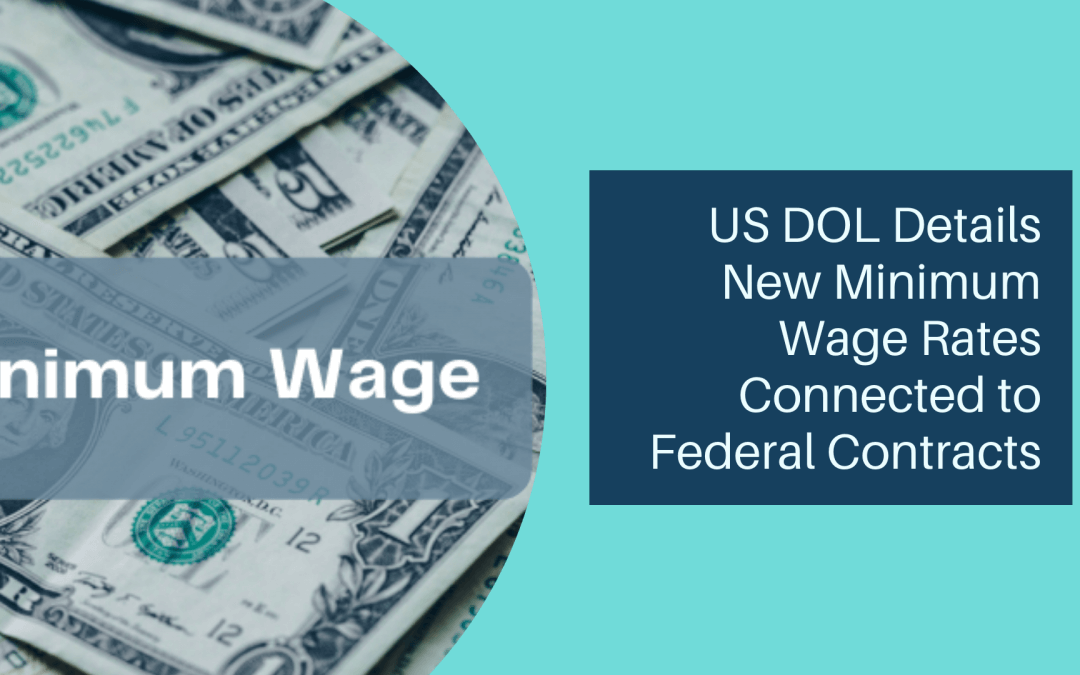 US DOL Details New Minimum Wage Rates Connected to Federal Contracts